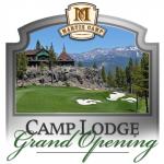 Martis Camp Lodge Grand Opening